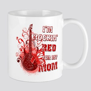 I'm Rockin' Red for my Mom Mug